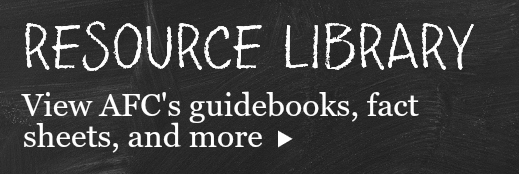 Resource library: View AFC's guidebooks, fact sheets, and more